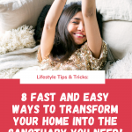 8 easy ways to transform your home into a sanctuary