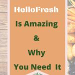 Why HelloFresh is Amazing
