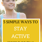 5 Simple Ways to Stay Active While Social Distancing