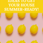10 summer decor ideas to get your house summer-ready