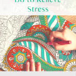 7 things you can do to relieve stress