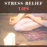 7 Amazing Stress Relief Tips