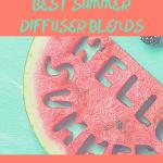 Top 10 best summer diffuser blends