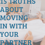 15 Truths About Moving In With Your Partner