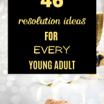 46 Resolution Ideas for Every Young Adult