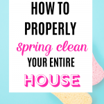 How to Properly Spring Clean Your Entire House
